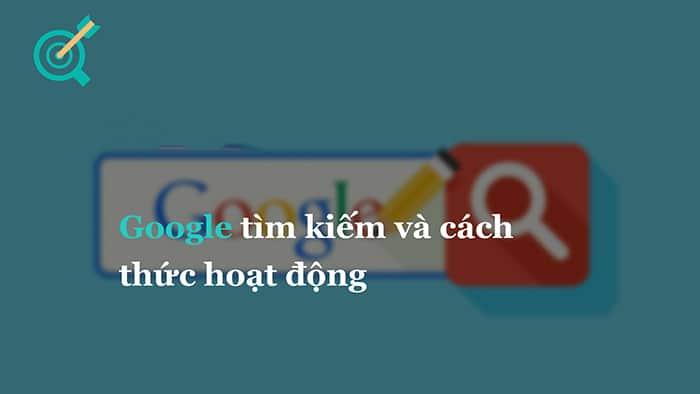 cách google hoạt động để xếp hạng từ khóa